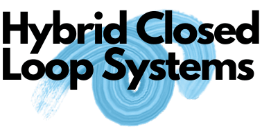 Hybrid Closed Loop Systems
