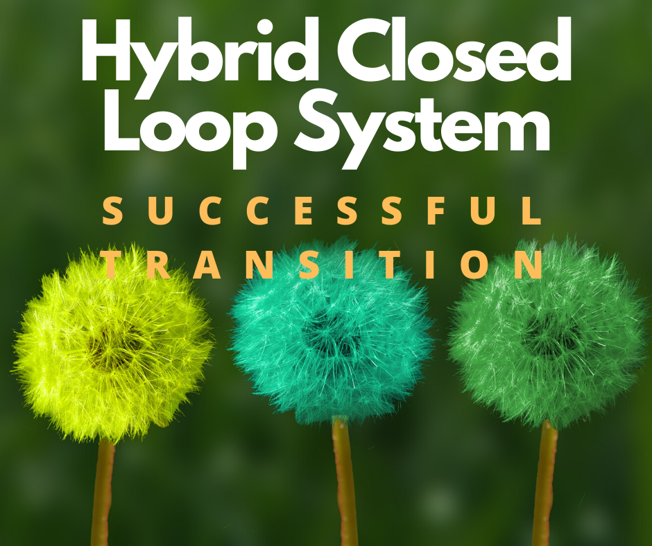 successful transition to a hybrid closed loop system